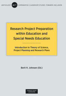 Research Project Preparation within Education and Special Needs Education av Berit Helene Johnsen (Heftet)