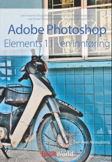 Adobe Photoshop Elements 11 av Geir Juul Aslaugberg (Heftet)