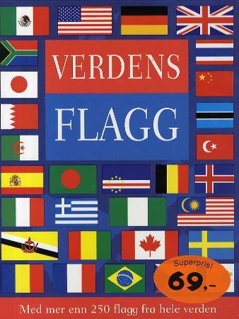 Verdens flagg (Innbundet) - Faktabøker | Tanum nettbokhandel