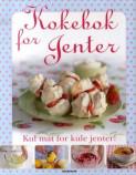 Kokebok for jenter av Denise Smart (Innbundet) - Faktabøker ...