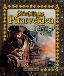 Svartskjeggs piratverden av William Teach (Innbundet)