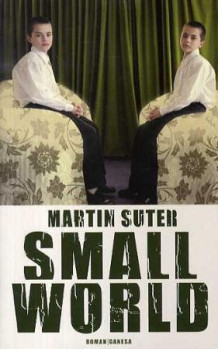 Small world av Martin Suter (Innbundet)