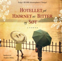 Hotellet på hjørnet av Bitter og Søt