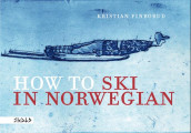How to ski in Norwegian av Kristian Finborud (Innbundet)