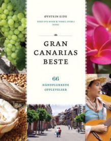 Gran Canarias beste av Øystein Eide (Heftet)