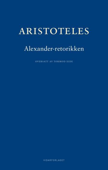 Bilde av Aleksander-retorikken = Rhetorica Ad Alexandrum