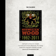 Norwegian Wood 1992-2011 av Tom Stalsberg (Innbundet)