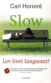 Slow av Carl Honoré (Heftet)