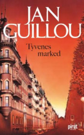 Tyvenes marked av Jan Guillou (Heftet)