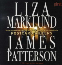 Postcard killers av Liza Marklund og James Patterson (Lydbok-CD)