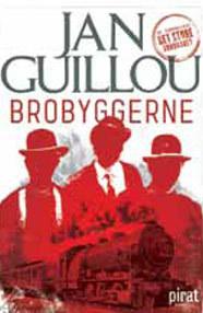 Brobyggerne av Jan Guillou (Innbundet)