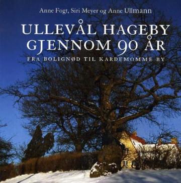 Bilde av Ullevål Hageby Gjennom 90 år