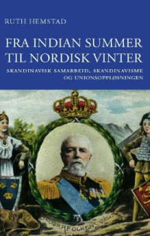 Fra indian summer til nordisk vinter av Ruth Hemstad (Innbundet)