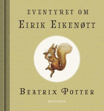 Bilde av Eventyret Om Eirik Eikenøtt