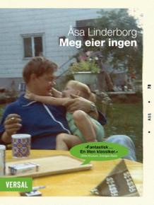 Meg eier ingen av Åsa Linderborg (Heftet)
