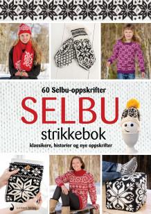 Selbu strikkebok av Anette N. Syrdahl (Innbundet)