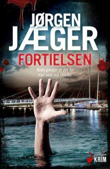 Fortielsen av Jørgen Jæger (Innbundet)