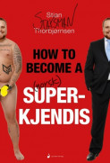 Omslag - How to become a norsk superkjendis