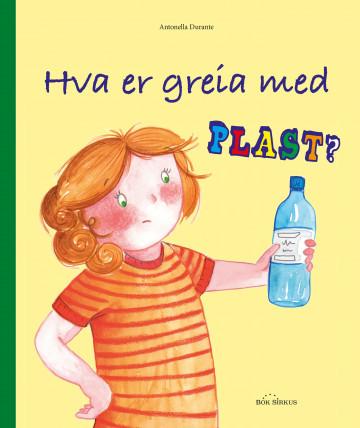 Bilde av Hva Er Greia Med Plast?