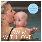 Swim with love av Terje Stakset (Heftet)