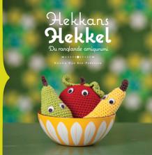 Hekkans Hekkel av Kristin Øye Ree-Pedersen (Innbundet)