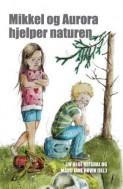Mikkel og Aurora hjelper naturen