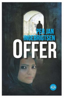 Offer av Per Jan Ingebrigtsen (Innbundet)