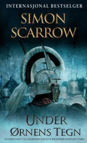 Under ørnens tegn av Simon Scarrow (Ebok)