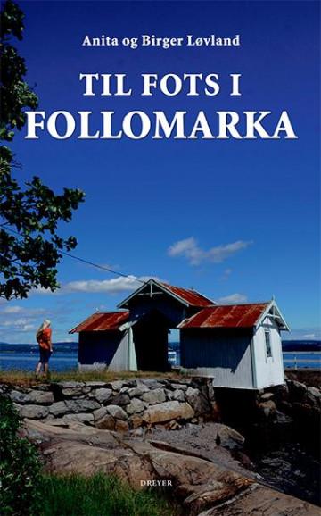 Bilde av Til Fots I Follomarka