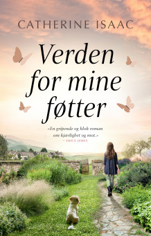 Verden for mine føtter av Catherine Isaac (Ebok)