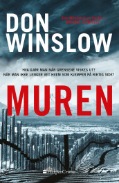 Muren av Don Winslow (Heftet)