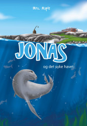 Jonas og det syke havet av Mrs. Maple (Ebok)