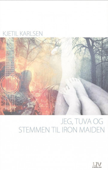 Jeg, Tuva og stemmen til Iron Maiden Kjetil Karlsen {TYPE#Innbundet}