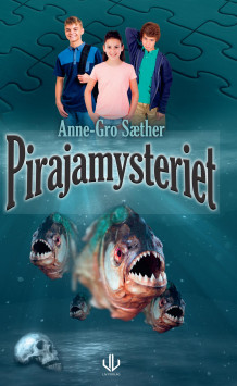 Pirajamysteriet av Anne-Gro Sæther (Ebok)
