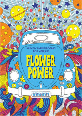 Omslag - Flower power. Kreativ fargelegging for voksne