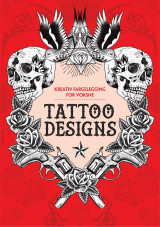 Omslag - Tattoo designs. Kreativ fargelegging for voksne