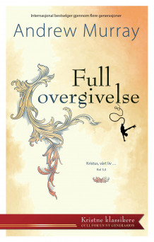 Full overgivelse av Andrew Murray (Heftet)