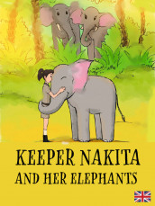 Keeper Nakita and her elephants av Bel Richardson (Ebok)
