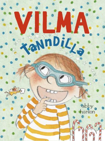 Bilde av Vilma 4: Vilma Tanndilla