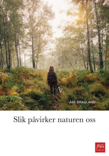 Bilde av Slik Påvirker Naturen Oss
