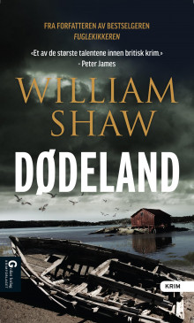 Dødeland av William Shaw (Ebok)