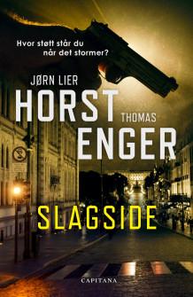 Slagside av Jørn Lier Horst og Thomas Enger (Innbundet)