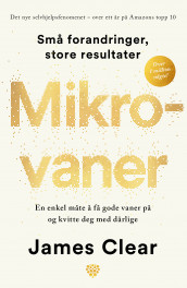 Mikrovaner av James Clear (Heftet)