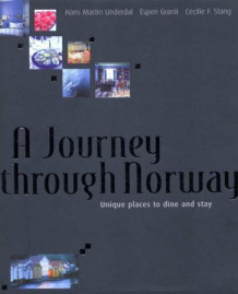 A journey through Norway av Hans Martin Underdal (Innbundet)