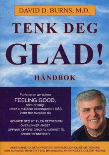 Tenk deg glad! av David D. Burns (Heftet)