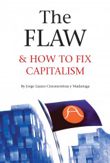 Omslag - The flaw & how to fix capitalism