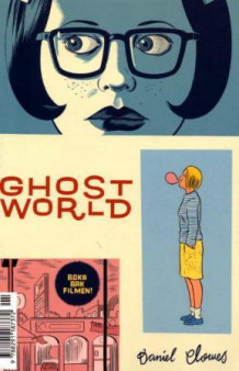 Ghost world av Daniel Clowes (Heftet)