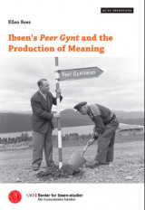 Omslag - Ibsen's Peer Gynt and the production of meaning