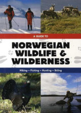 Omslag - A guide to Norwegian wildlife & wilderness