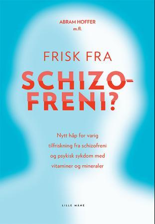 Bilde av Frisk Fra Schizofreni?